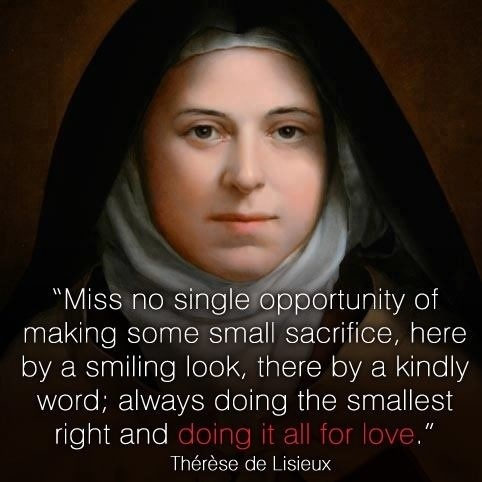 quote Saint Therese small sacrifices