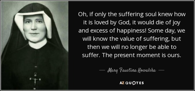 quote on suffering Saint Faustina