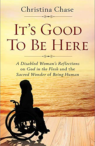 a book about disability and Christianity by Christina Chase, reflections